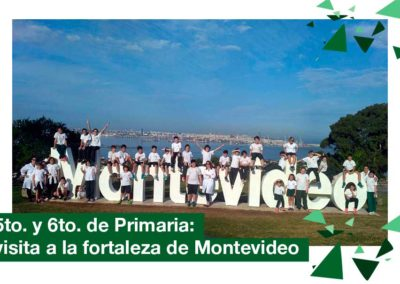 2018: 5to. y 6to. Primaria visita a la Fortaleza del Cerro de Montevideo