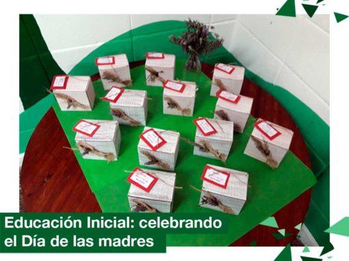 """Educación Inicial celebrando el """"Día de la madre"""""""