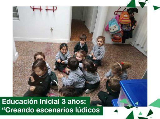 """2018: Educación Inicial 3 años, """"Creando escenarios lúdicos"""""""
