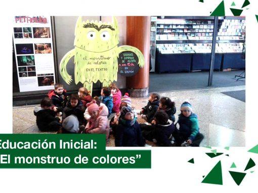 """2018: Educación Inicial al Teatro. """"El monstruo de colores"""""""