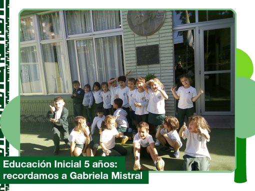 2019: educación inicial 5 años recordando a Gabriela Mistral.