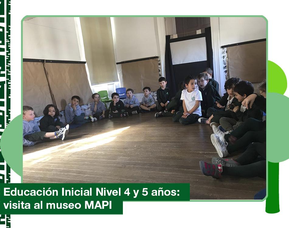 2019: Educación Inicial Nivel 4 y 5 años visita al MAPI