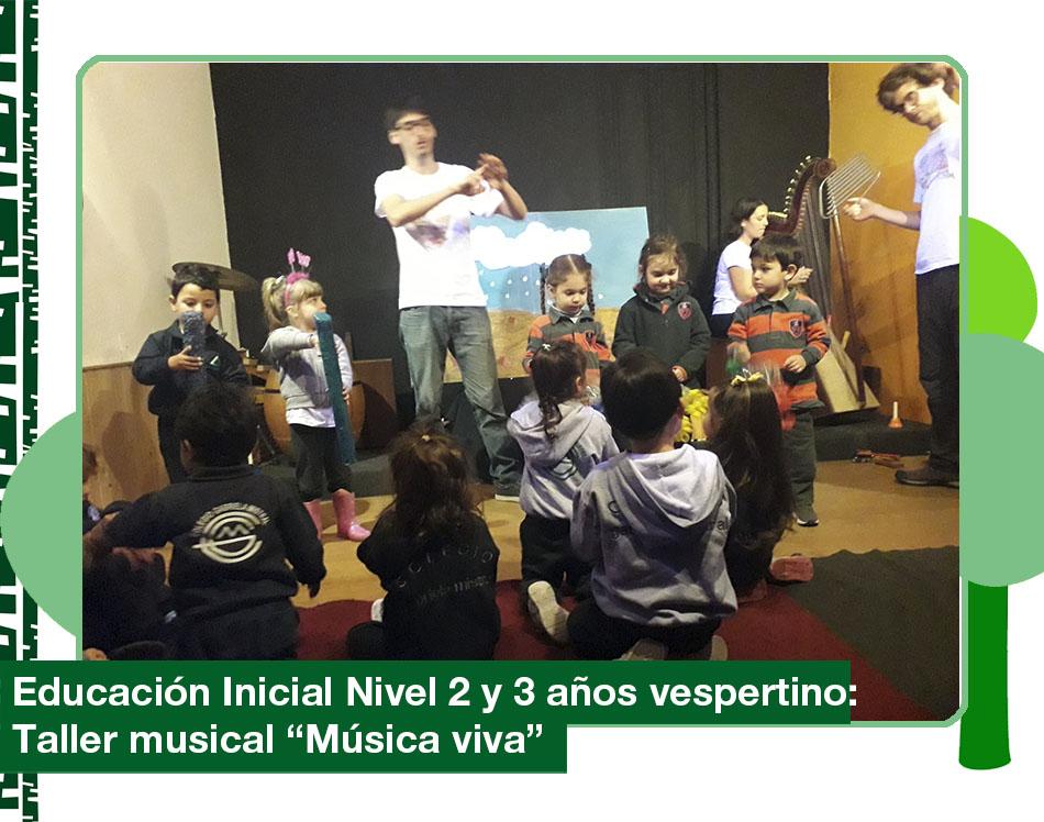 2019: Educación Inicial Nivel 2 y 3 años vespertino en el taller «Música viva»