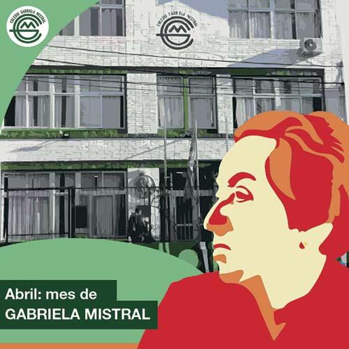 Abril: mes de Gabriela Mistral.