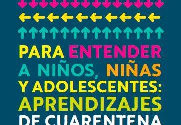 Para entender a niños, niñas y adolescentes: aprendizajes de cuarentena. Autora: Carmen Rodríguez, UNICEF Y ASSE